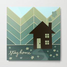 Stay Home - House in the Woods Metal Print