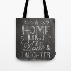 A home with laugh and laughter Tote Bag