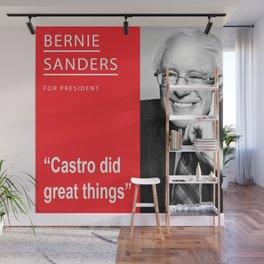 Bernie Sanders President Castro Quote Wall Mural