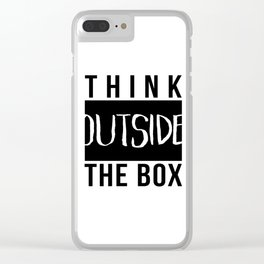 Think outside the box Black & white minimalist typography Clear iPhone Case