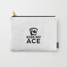 Kiss my Ace | funny poker quote Pokerface gift idea Carry-All Pouch