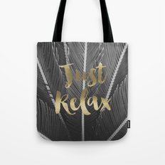 just relax Tote Bag
