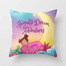 Abigail's Dream Adventures Throw Pillow