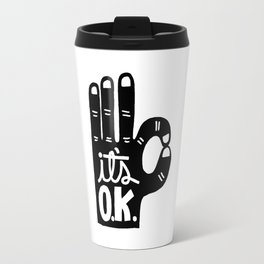 IT'S OKAY Travel Mug