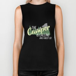 Funny The Camper Is Calling and I Must Go Tshirt Biker Tank