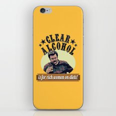 Clear Alcohol is for Rich Women on Diets!  |  Ron Swanson iPhone Skin