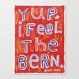 I Feel The Bern Canvas Print