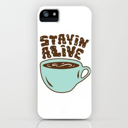 Stayin' Alive in Turquoise iPhone Case