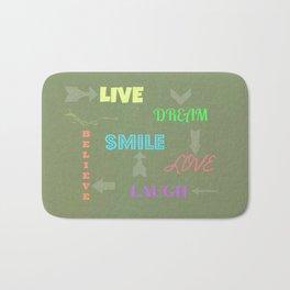 Live Dream Smile Bath Mat