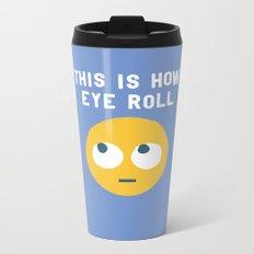 Snide Effects Metal Travel Mug
