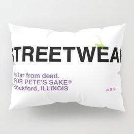 """STREETWEAR"" Pillow Sham"