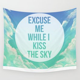 Kiss the sky Wall Tapestry