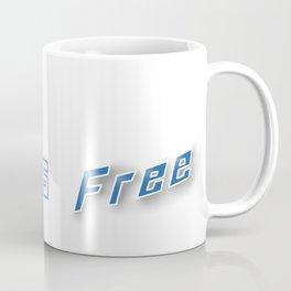 Love is Free Coffee Mug