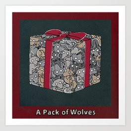 A PACK OF WOLVES Art Print