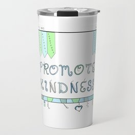 Promote Kindness Word Art in Blues and Greens Travel Mug