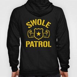 Swole Patrol Hoody