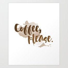 Coffee Please Kitchen Quote Art Print