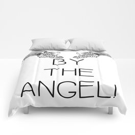 By the Angel! Comforters