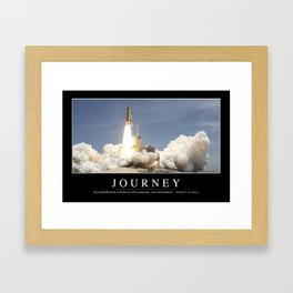 Journey: Inspirational Quote and Motivational Poster Framed Art Print