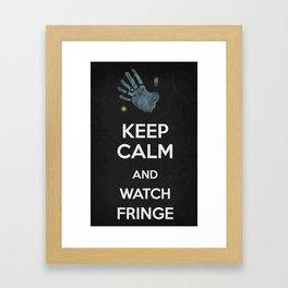 Keep Calm - Watch Fringe Framed Art Print