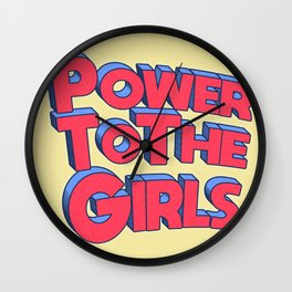 Power To The Girls Part II Wall Clock