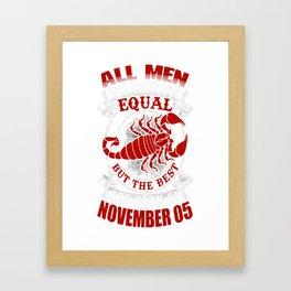 Best-Men-Are-Born-on-November-05---Scorpio---Sao-chép Framed Art Print
