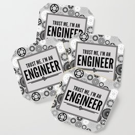 Trust Me Engineer Funny Quote Coaster