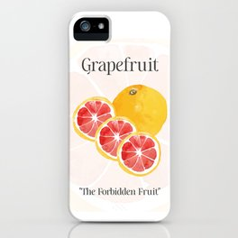 The Glorious Greatness of Grapefruit iPhone Case