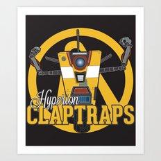 Hyperion Claptraps Art Print