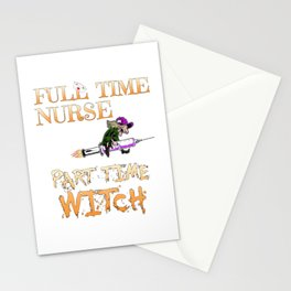 Halloween Costume Full Time Nurse Part-Time Witch Stationery Cards