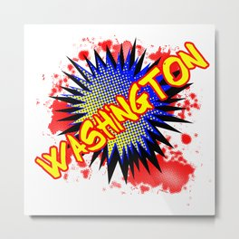 Washington Comic Exclamation Metal Print