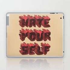 Hate Yourself Laptop & iPad Skin