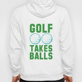 Golf Takes Balls Hoody