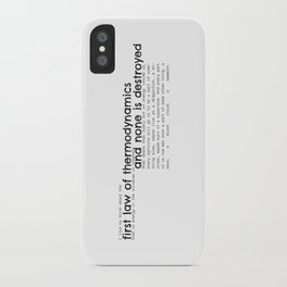 First Law of Thermodynamics iPhone Case