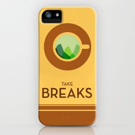 Take breaks. A PSA for stressed creatives. iPhone Case