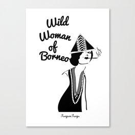Adora, Wild Woman of Borneo Canvas Print