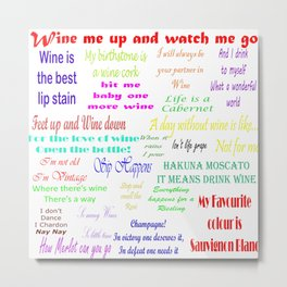 Coloured Wine Quotes Metal Print