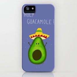 Holy Guacamole, avocado with sombrero iPhone Case