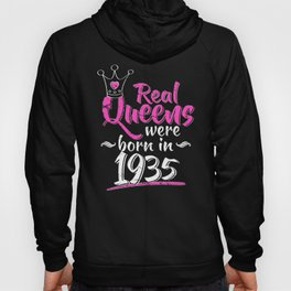 Real Queens Were Born In 1935 Hoody