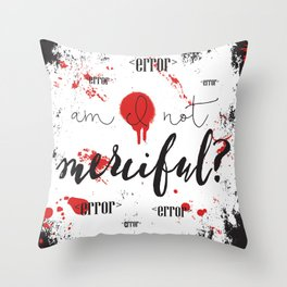 Quote from Illuminae by Jay Kristoff and Amie Kaufman Throw Pillow