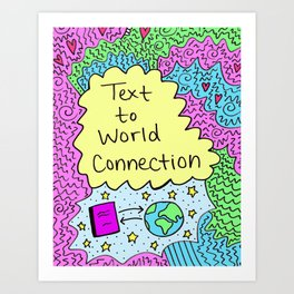 Text to World Connection Art Print