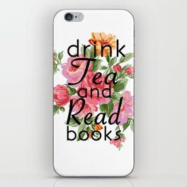 Drink Tea and Read Books iPhone Skin