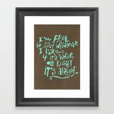 I'm Free Framed Art Print