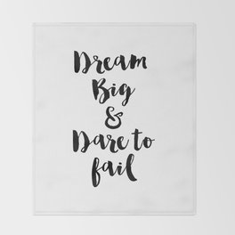 Dream Big & Dare to Fail Throw Blanket