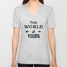 THE WORLD IS YOURS Black and White Unisex V-Neck