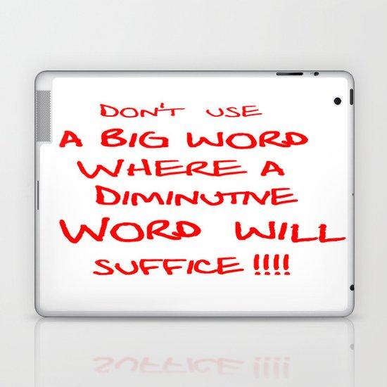 Don't use a Big word Laptop & iPad Skin