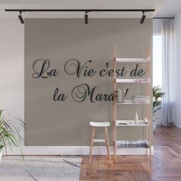 La Vie C'est De La Marde! Wall Mural