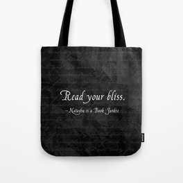 Read Your Bliss Tote Bag
