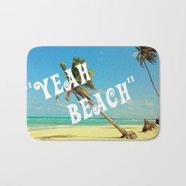 """""""YEAH BEACH"""" Bath Mat"""