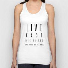 Live fast Unisex Tank Top